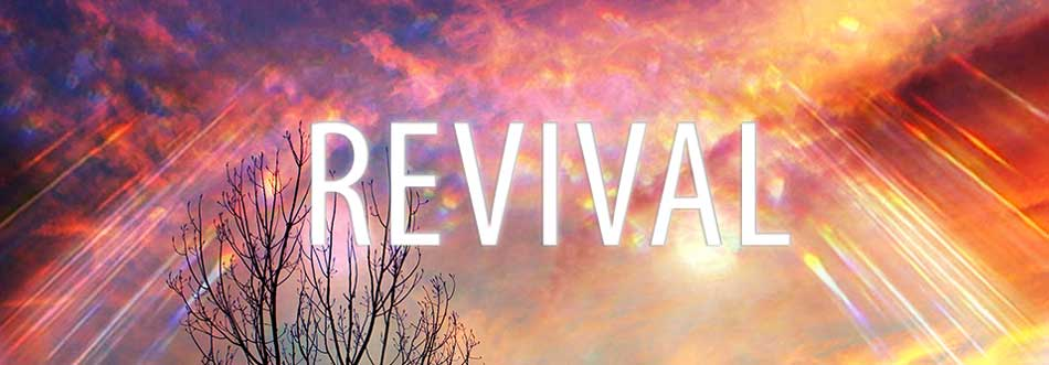 Revival meaning what does real revival look like