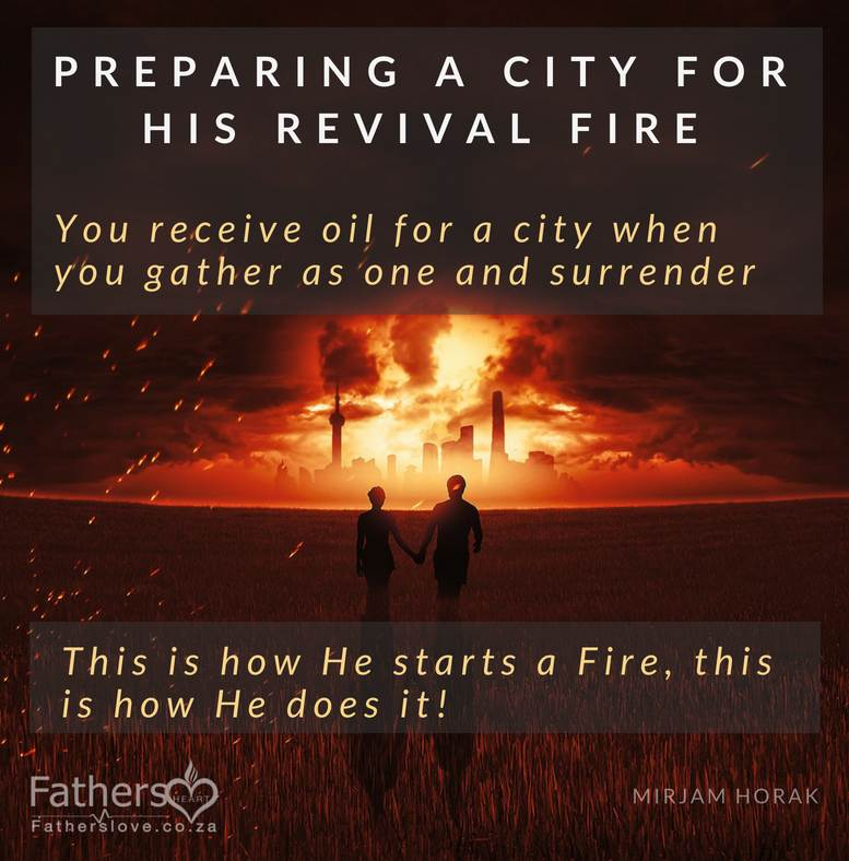 Preparing a City for His Revival Fire