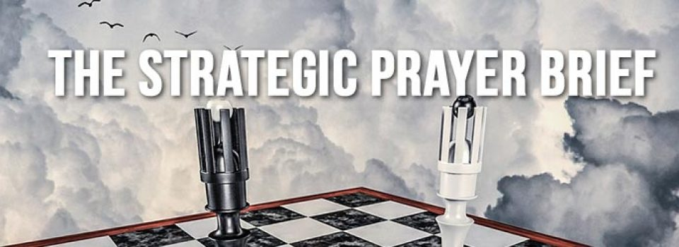 Strategic Prayer-Brief