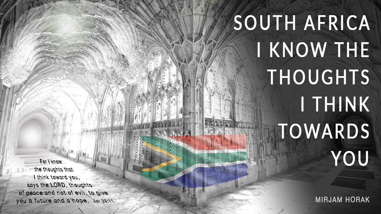 South Africa I know the thoughts I think towards You
