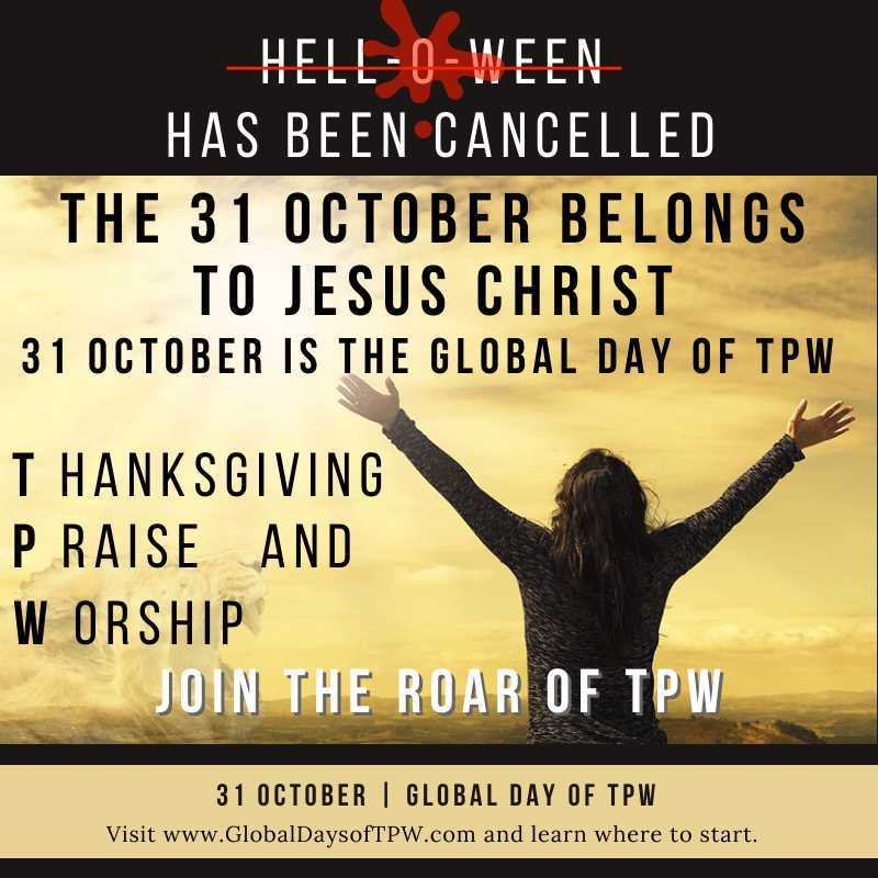 Global Day of TPW Thanksgiving Praise and Worship
